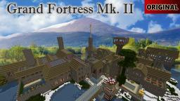 Grand Fortress Mk.II Minecraft Map & Project