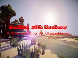 Dealing with Hackers Minecraft Blog