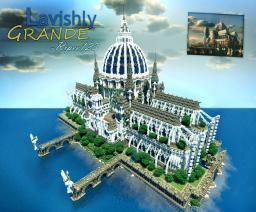 Lavishly Grande Minecraft