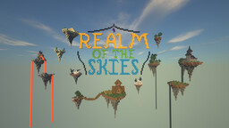 Realm of the Skies V 0.7 (Sky Survival Map) Minecraft Map & Project