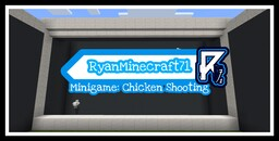 Chicken Shooting RyanMinecraft71 Minigame Minecraft Map & Project
