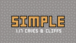 Digs' Simple Pack [1.17 snapshot 20w49a - 100% complete] Minecraft Texture Pack