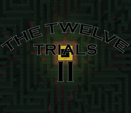 The Twelve Trials II Minecraft Map & Project