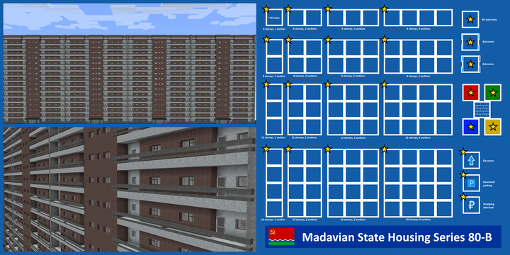 A MSHS-80B apartment building, 4-sections, 16-storeys, 8 apartments per floor, for a total of 512 apartments, all enterable.