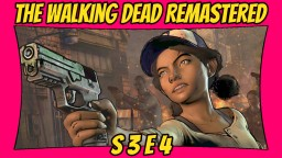 The Walking Dead: Definitive Edition   Season 3: Episode 4   Remastered TWD [Xbox One X] [60 FPS] Minecraft Blog
