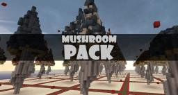 MUSHROOM PACK (schematics)  / DOWNLOAD Minecraft