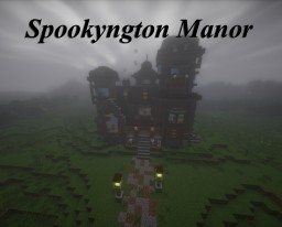 Spookyngton Manor Minecraft Map & Project