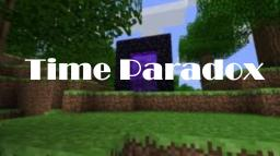 Time Paradox?! (Theory) Minecraft