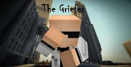 The Griefer (Chapters 1-12) Minecraft Blog
