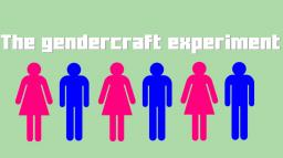 The Gendercraft Experiment Minecraft Blog Post