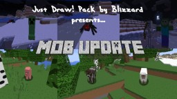 Just Draw! by Blizzard [x128] [v2.0] [Final] Minecraft Texture Pack