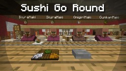 Sushi-Go-Round Minecraft Map & Project