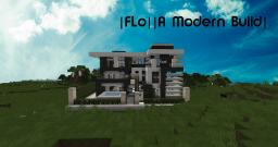 |FLo||A Modern Build| Minecraft