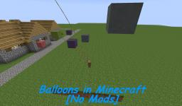 Balloons in Minecraft [No Mods] Minecraft Blog Post