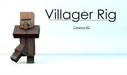 [FREE] - Minecraft Cinema4D Villager Rig