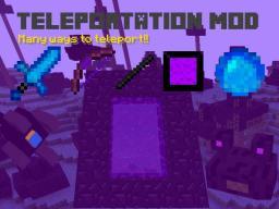 [1.7.10] Teleportation mod [Forge]