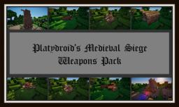 Medieval Siege Weapons Pack by Platydroid Minecraft Map & Project