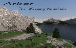 Arkor : The Weeping Mountains : Extreme-Realism Minecraft