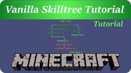 [Map Making] Vanilla Skilltree Tutorial Minecraft Map & Project