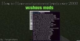 How to get enchantments level over 2000! Minecraft Blog Post