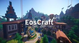 ★★ EosCraft ★★ ~ Survival/Creative ~ {24/7 || 99% Uptime || Active Friendly Community || Dedicated Staff || 8+ Years Online} Minecraft