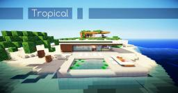 Tropical---- Minecraft Map & Project