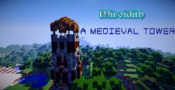 Miriodith: An Epic Medieval Tower Minecraft Map & Project