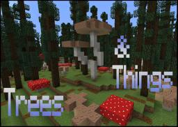 Trees & Things Minecraft Map & Project