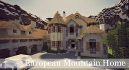 European Mountain Mansion [Ft. LaughingUrchin, Getmoreland & Tommys] Minecraft Map & Project