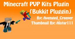 Minecraft PVPKits v3.0 (Bukkit Plugin) (Servers) Goal: Can we get 1k downloads?
