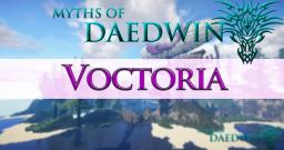 Voctoria - Myths of Daedwin [RPG Server] Minecraft