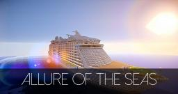 Allure of the seas Minecraft Project