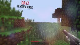 Minecraft- dayz texture pack- UPDATE 1