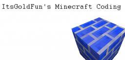 ItsGoldFun's Minecraft Coding Minecraft Blog Post