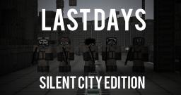 Last Days: Silent City Edition (Apocalyptic Pack) Minecraft
