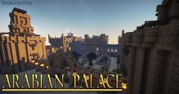 Arabian Palace | Ravand.org |[No Interior]| therocktitel Minecraft