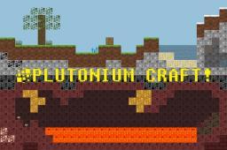 Plutonium Craft! Minecraft Texture Pack