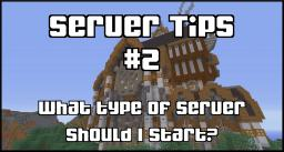 [Server Tips #2] The Different Types of Minecraft Servers!