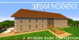 [ Sunsea Residence ] - A Modern Barn Conversion Minecraft Map & Project