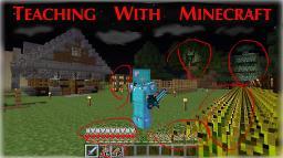 Teaching in Minecraft! Minecraft Blog