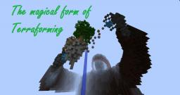 The magical form of Terraforming Minecraft Map & Project