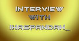 Interview with skinner IHASPANDAH_ Minecraft Blog