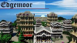 Edgemoor | A Fantasy Town Minecraft Map & Project