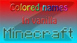 Colored names in vanilla minecraft! Minecraft