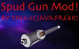 Spud Gun Mod! --[W.I.P]-[Forge]-[1.6.4] Minecraft Mod
