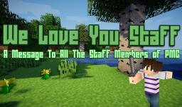 We Love You - A Message To All Staff Members of PMC Minecraft Blog Post