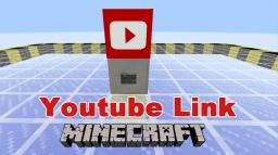 MInecraft Youtube Link Minecraft Map & Project
