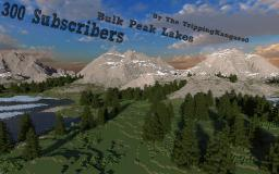 300 Subscribers!! : Bulk Peak Lakes Minecraft Project