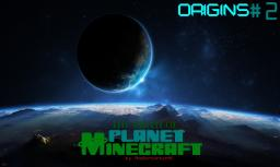 Origins - Planet Minecraft [STORY] Minecraft Blog