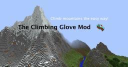 [1.6.4] [Forge] Climbing Glove Mod Minecraft Mod